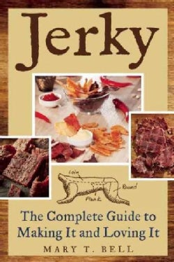 Jerky: The Complete Guide to Making It (Paperback)