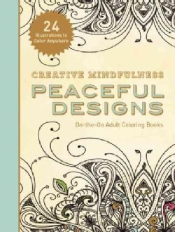 Creative Mindfulness: Peaceful Designs (Paperback)