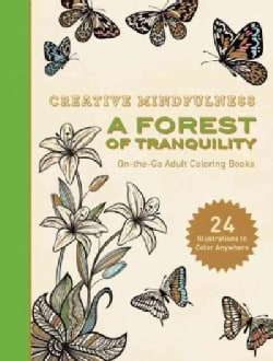 Creative Mindfulness: A Forest of Tranquility (Paperback)