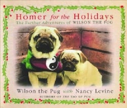 Homer for the Holidays: The Further Adventures of Wilson the Pug (Paperback)
