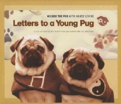 Letters to a Young Pug (Paperback)