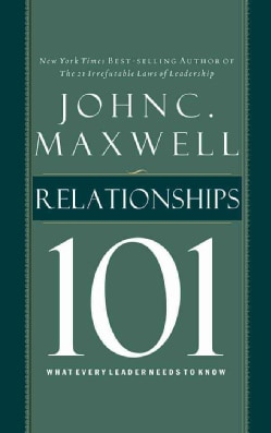 Relationships 101: What Every Leader Needs to Know, Library Edition (CD-Audio)