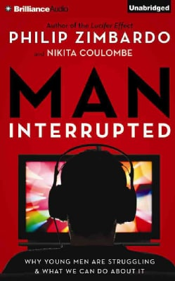 Man, Interrupted: Why Young Men Are Struggling & What We Can Do About It (CD-Audio)