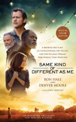 Same Kind of Different As Me: A Modern-day Slave, an International Art Dealer, and the Unlikely Woman Who Bound Th... (CD-Audio)