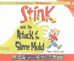 Stink and the Attack of the Slime Mold (CD-Audio)