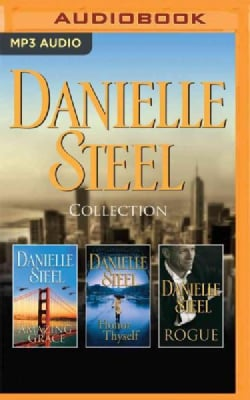 Danielle Steel Collection: Amazing Grace / Honor Thyself / Rogue (CD-Audio)