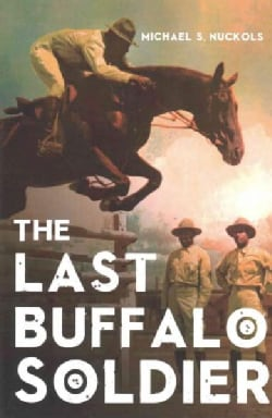 The Last Buffalo Soldier (Paperback)