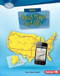 Using Road Maps and GPS (Hardcover)
