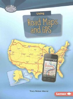 Using Road Maps and GPS (Paperback)