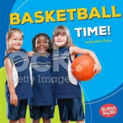 Basketball Time! (Hardcover)