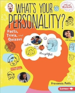 What's Your Personality?: Facts, Trivia, and Quizzes (Hardcover)