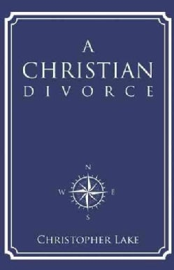 A Christian Divorce (Paperback)