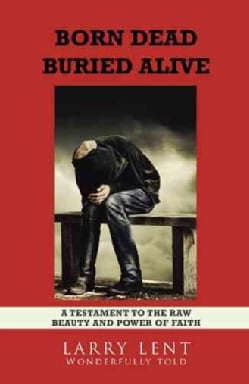 Born Dead Buried Alive (Hardcover)