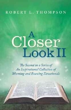 A Closer Look II (Paperback)