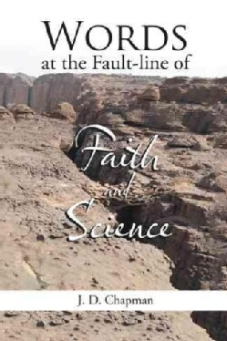 Words at the Fault-line of Faith and Science (Hardcover)