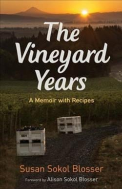 The Vineyard Years: A Memoir With Recipes (Paperback)