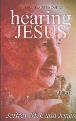 Hearing Jesus (Paperback)