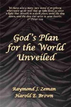 God 's Plan for the World Unveiled (Paperback)