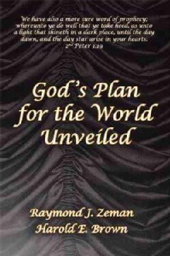 God 's Plan for the World Unveiled (Hardcover)