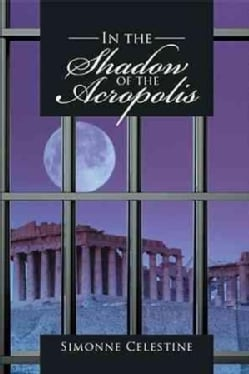 In the Shadow of the Acropolis (Hardcover)