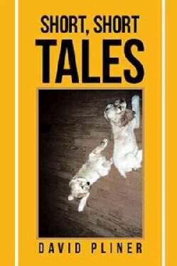 Short, Short Tales (Paperback)