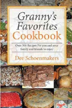 Granny?s Favorites Cookbook (Paperback)