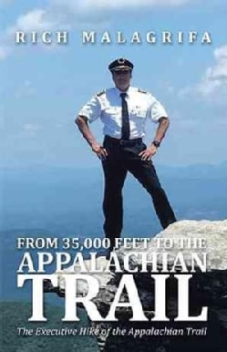 From 35,000 Feet to the Appalachian Trail (Hardcover)