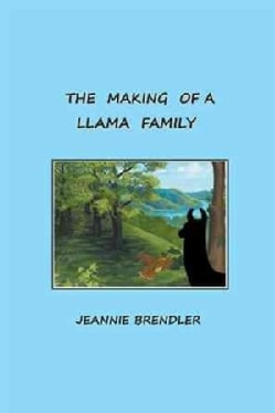 The Making of a Llama Family (Hardcover)