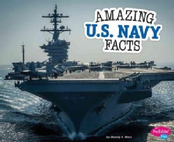 Amazing U.S. Navy Facts (Paperback)