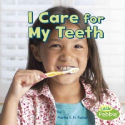 I Care for My Teeth (Hardcover)