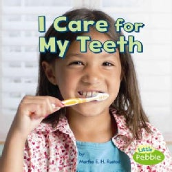 I Care for My Teeth (Paperback)