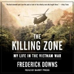 The Killing Zone: My Life in the Vietnam War (CD-Audio)