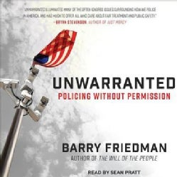 Unwarranted: Policing Without Permission (CD-Audio)