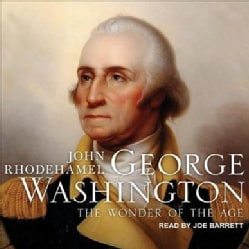George Washington: The Wonder of the Age (CD-Audio)