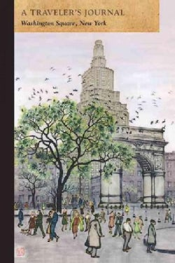 Washington Square, New York: A Traveler's Journal (Paperback)