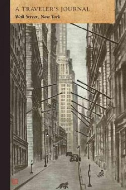Wall Street, New York: A Traveler's Journal (Paperback)