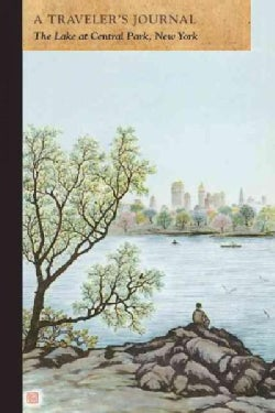 Central Park Lake, New York: A Traveler's Journal (Paperback)