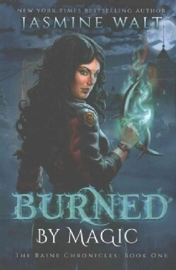 Burned by Magic (Paperback)
