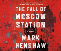 The Fall of Moscow Station (CD-Audio)
