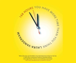 168 Hours: You Have More Time Than You Think (CD-Audio)