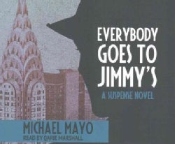 Everybody Goes to Jimmy's: A Suspense Novel (CD-Audio)