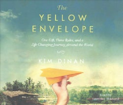 The Yellow Envelope: One Gift, Three Rules, and a Life-Changing Journey Around the World (CD-Audio)