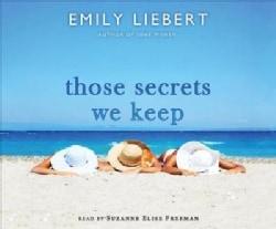 Those Secrets We Keep (CD-Audio)