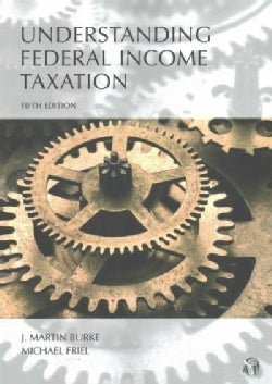 Understanding Federal Income Taxation (Paperback)