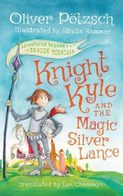 Knight Kyle and the Magic Silver Lance (CD-Audio)
