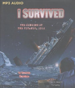 I Survived the Sinking of the Titanic 1912 (CD-Audio)