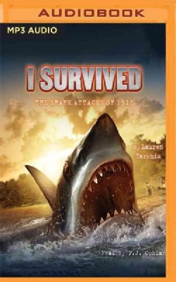 I Survived the Shark Attacks of 1916 (CD-Audio)