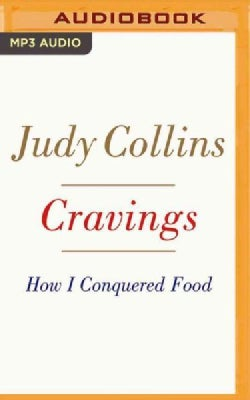 Cravings: How I Conquered Food (CD-Audio)