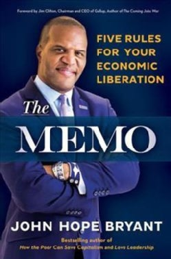 The Memo: Five Rules for Your Economic Liberation (Hardcover)