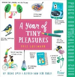 A Year of Tiny Pleasures 2018 Calendar (Calendar)